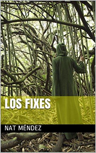 LOS FIXES (Spanish Edition)