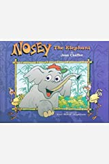 Nosey the Elephant Hardcover