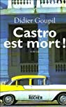 Castro est mort ! par Goupil