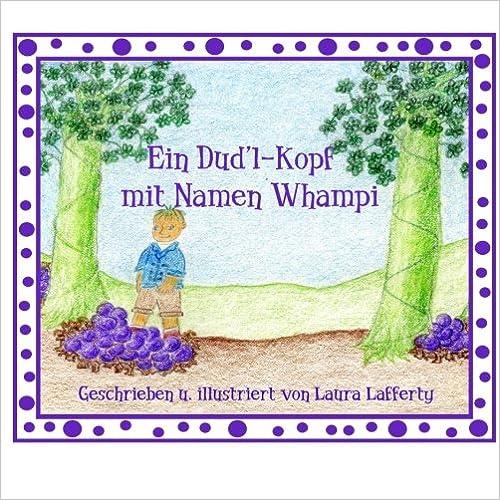 Ein Dud'l-Kopf mit Namen Whampi: German Version of