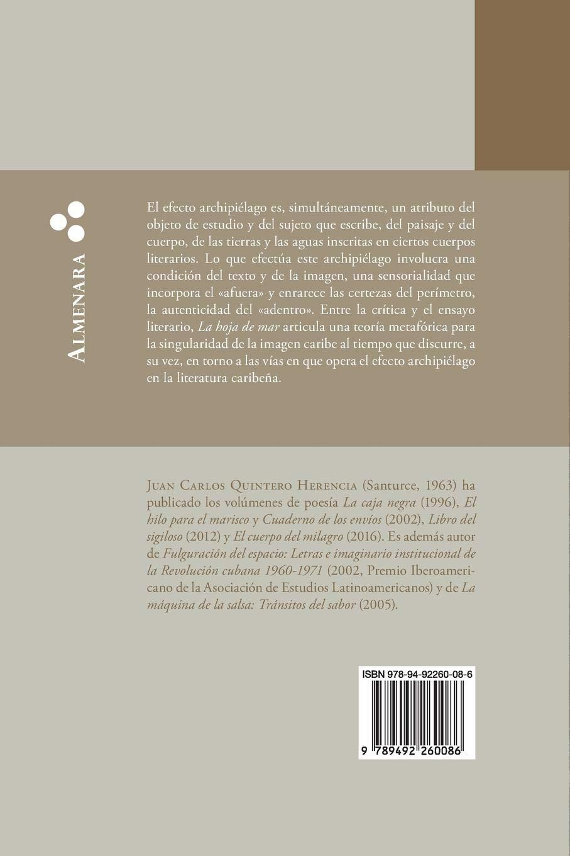 Amazon.com: La hoja de mar (:)  Efecto archipiélago I (Spanish Edition) (9789492260086): Juan Carlos Quintero Herencia: Books