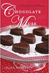 [Chocolate Muse (A Love by Chocolate Romance)] [Author: Benjamin, Zelda] [October, 2012] Paperback
