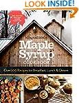 Maple Syrup Cookbook, 3rd Edition: Ov...
