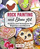 Rock Painting and Stone Art : Techniques and