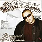 Represent the Brown