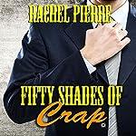 Fifty Shades of Crap | Rachel Pierre
