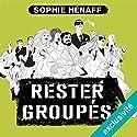 Rester groupés (Anne Capestan 2) | Livre audio Auteur(s) : Sophie Hénaff Narrateur(s) : Christine Braconnier
