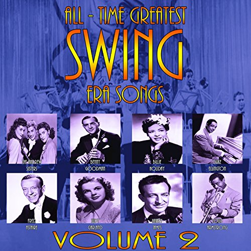 Big Band Dance Music: 30 Classic Songs Of The 1940s And