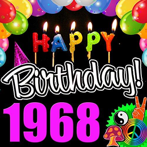 Happy Birthday 1968