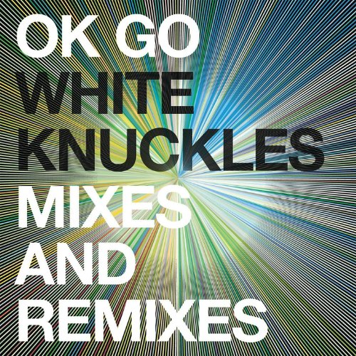 White Knuckles Remixes - EP