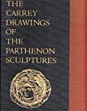 img - for Carrey Drawings of the Parthenon Sculptures book / textbook / text book