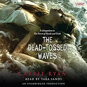 The Dead-Tossed Waves Audiobook