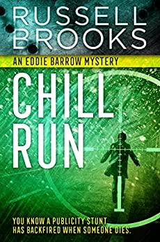 Chill Run (A Mystery Thriller) by [Brooks, Russell]