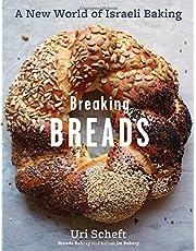 Breaking Breads: A New World of Israeli Baking
