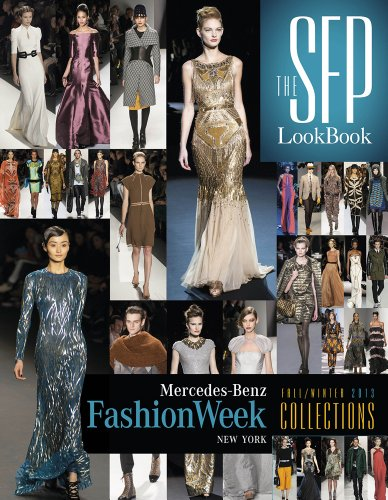 The SFP Lookbook: Mercedes-Benz Fashion Week Fall 2013 - Designer Fashion Lookbook