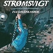 Fuldmånemøde (Strømsvigt 3) | Michèle Simonsen