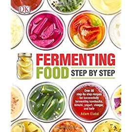 Fermenting Food Step by Step: Over 80 step-by-step recipes for successfully fermenting kombucha, kimchi, yogur 17 Fermenting Food Step by Step shows you how to master the fermenting process with more than 80 step-by-step recipes – plus you'll learn about the history an