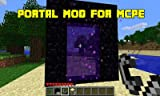 Mods : New Portal Mod for MCPE