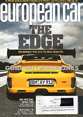 European Car Magazine September 2011 MERCEDES-BENZ WORLD'S MOST DEVELOPED 190 SL The Edge: 9ff Brings The GT3 To New Heights BR RACING BMW 135i FAST WORK FOR FATHER AND SON HGP Golf R Burbo 1.7 Bar