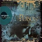 Liebe ist unheilbar (Poison Diaries 1)   Maryrose Wood