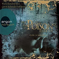 Liebe ist unheilbar (Poison Diaries 1)