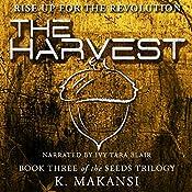 The Harvest: The Seeds Trilogy, Volume 3 | K. Makansi