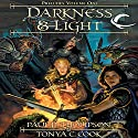 Darkness & Light: Dragonlance: Preludes, Book 1 Audiobook by Paul B. Thompson, Tonya C. Cook Narrated by Paul Boehmer
