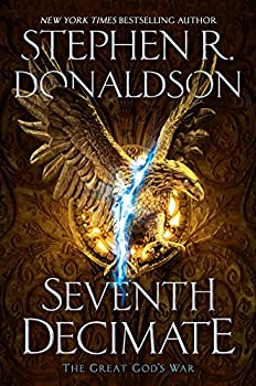 The Seventh Decimate and The War Within  by Stephen R. Donaldson