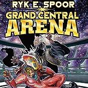 Grand Central Arena | Ryk E. Spoor