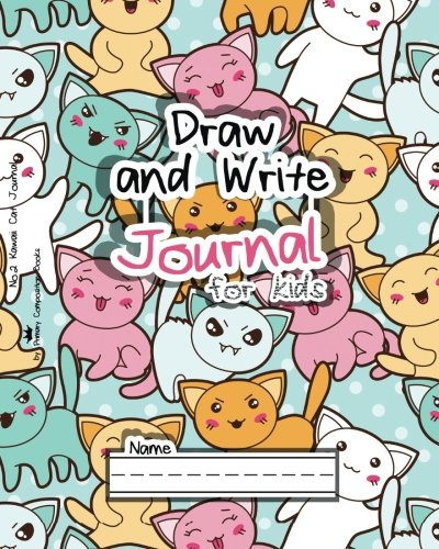 Draw And Write Journal For Kids: No.2 Kawaii Cat Journal (Draw And Write Journal Notebooks)