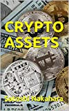 img - for CRYPTO ASSETS: Ultimate Bitcoin, Cryptocurrency,Ethereum & Blockchain Guide. Future of Money. Cryptoassets Guide for Innovative Investors.Digital Revolution for making Huge Profits Investing online book / textbook / text book