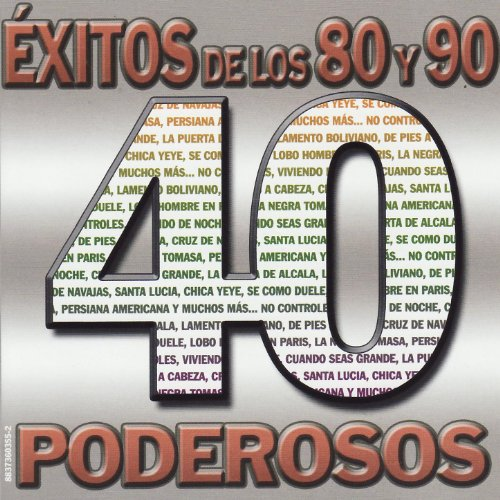 ... 40 Éxitos de los 80 y 90 Poderosos