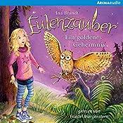 Ein goldenes Geheimnis (Eulenzauber 1) | Ina Brandt