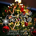 Annie and Willie's Prayer Audiobook by Sophia P. Snow Narrated by Willow J. Scott