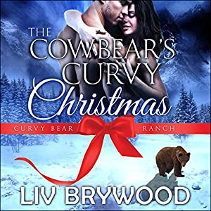The Cowbear's Curvy Christmas Audiobook