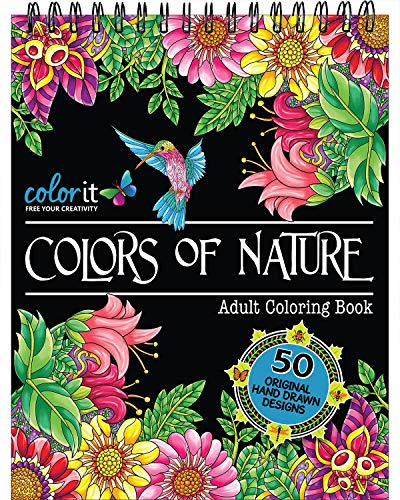 Inspired Nature Designs - ColorIt Colors of Nature Adult Coloring Book - Features 50 Original Hand Drawn Nature Inspired Designs Printed on Artist Quality Paper with Hardback ... Binding, Perforated Pages, and Bonus Blotter