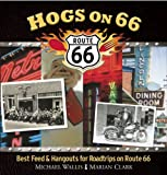 Hogs on 66, Michael Wallis and Marian Clark, 1571781781