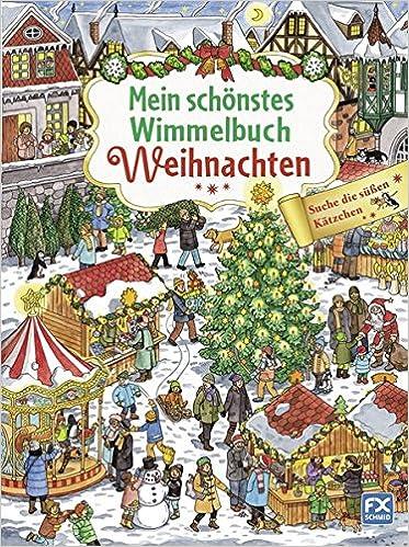 Wimmelbuch Weihnachten.Mein Schönstes Wimmelbuch Weihnachten Suche Die Süßen Kätzchen