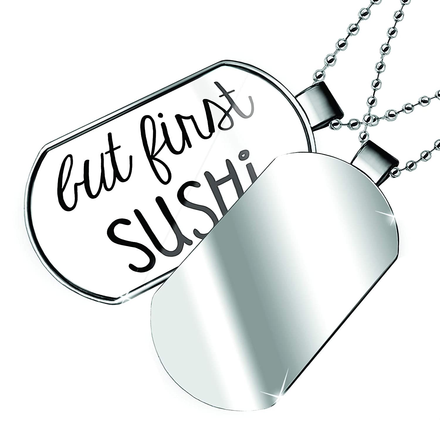 NEONBLOND Personalized Name Engraved But First Sushi Funny Saying Dogtag Necklace
