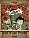Andy et Gina - Intégrale par Relom