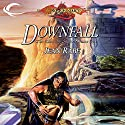Downfall: Dragonlance: Dhamon Saga, Book 1 Audiobook by Jean Rabe Narrated by Sam Riegel