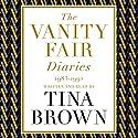The Vanity Fair Diaries: 1983-1992 Hörbuch von Tina Brown Gesprochen von: Tina Brown