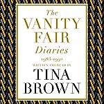 The Vanity Fair Diaries: 1983-1992   Tina Brown