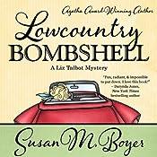 Lowcountry Bombshell: A Liz Talbot Mystery | Susan M. Boyer