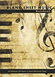 Blank Sheet Music Notebook: A4 Notebook with Blank 12 Stave Manuscript Paper