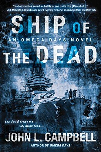 Ship of the Dead (An Omega Days Novel Book 2)]()