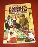 img - for Jerusalem, Jerusalem: A Memoir or War and Peace, Passion and Politics book / textbook / text book