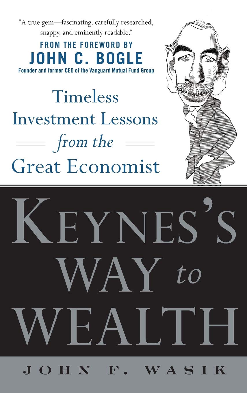 cf6d522ba7 Keynes s Way to Wealth  Timeless Investment Lessons from The Great ...