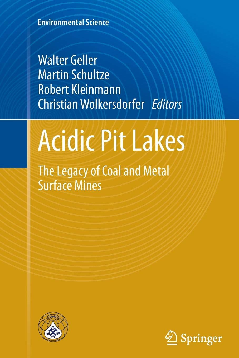 Acidic Pit Lakes: The Legacy of Coal and Metal Surface Mines