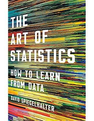 The Art of Statistics: How to Learn from Data: David